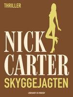Skyggejagten - Nick Carter