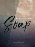Soap - Bent Albrectsen