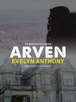 Arven - Evelyn Anthony