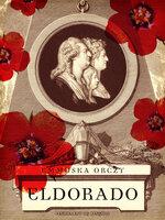 Eldorado - Emmuska Orczy