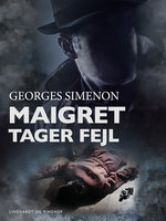 Maigret tager fejl - Georges Simenon