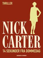 14 sekunder fra dommedag - Nick Carter