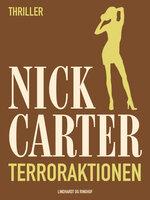 Terroraktionen - Nick Carter