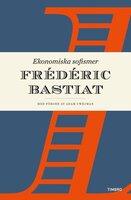 Ekonomiska sofismer - Frédéric Bastiat