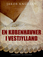 En københavner i Vestjylland - Jakob Knudsen
