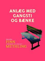 Anlæg med gangsti og bænke - Finn Methling
