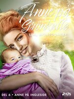 Anne på Ingleside - Lucy Maud Montgomery