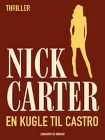En kugle til Castro - Nick Carter