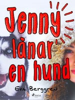 Jenny lånar en hund - Eva Berggren