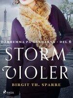 Stormvioler - Birgit Th Sparre
