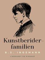 Kunstberider-familien - B.S. Ingemann