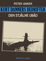 Kurt Danners bedrifter: Den stjålne ubåd - Niels Meyn