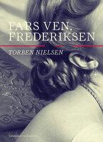 Fars ven, Frederiksen - Torben Nielsen