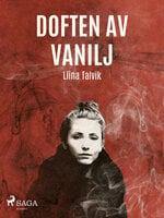 Doften av vanilj - Liina Talvik