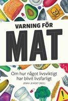 Varning för mat - Jenny Jewert
