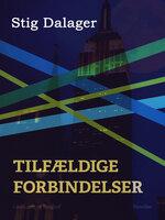 Tilfældige forbindelser - Stig Dalager