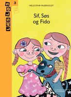 Sif, Søs og Fido - Helle Dyhr Fauerholdt