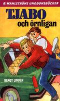 Tjabo och örnligan - Bengt Linder
