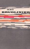 Brudlinier - Tove Meyer