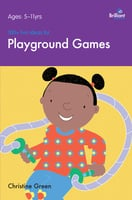 100+ Fun Ideas for Playground Games - Christine Green
