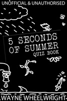 5 Seconds of Summer Quiz book - Wayne Wheelwright
