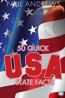 50 Quick USA State Facts - Paul Andrews
