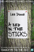A Bed in the Sticks - Lee Dunne