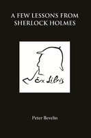 A Few Lessons from Sherlock Holmes - Peter Bevelin