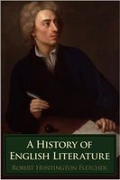 A History of English Literature - Robert Huntington Fletcher