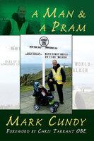A Man & A Pram - Mark Cundy