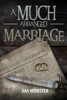 A Much Arranged Marriage - Jim Webster