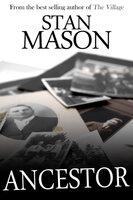 Ancestor - Stan Mason