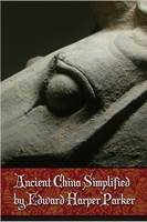 Ancient China Simplified - Edward Harper Parker