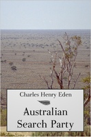 Australian Search Party - Charles Henry Eden