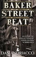 Baker Street Beat - Dan Andriacco