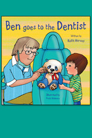 Ben Goes to the Dentist - Keith Harvey