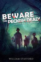 Beware The Peckish Dead! - William Stafford