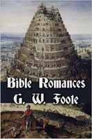 Bible Romances - George William Foote