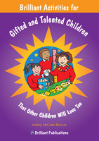 Brilliant Activities for Gifted and Talented Children - Ashley McCabe-Mowat