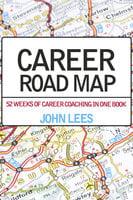 Career Road Map - John Lees