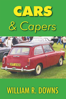 Cars and Capers - William Downs