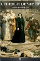 Catherine de' Medici - Honoré de Balzac