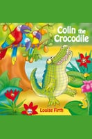 Colin The Crocodile - Louise Firth