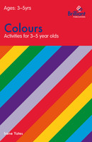 Colours (Activities for 3-5 Year Olds) - Irene Yates