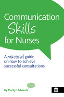 Communication Skills for Nurses - Marilyn Edwards