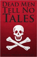 Dead Men Tell No Tales - Ernest William Hornung