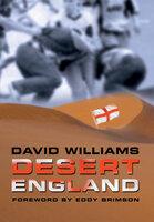 Desert England - David Williams