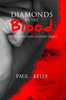 Diamonds in the Blood - Paul Kelly