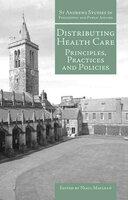 Distributing Health Care - Niall Maclean (editor)
