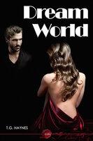 Dream World - T.G. Haynes